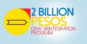 2-Billion-Pesos-OFW-Reintegration-Program
